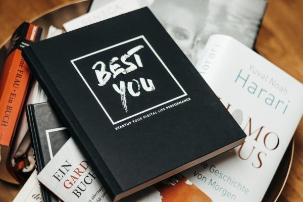 BEST YOU - Ratgeber zur ganzheitlichen Persönlichkeitsentwicklung und Selbstoptimierung